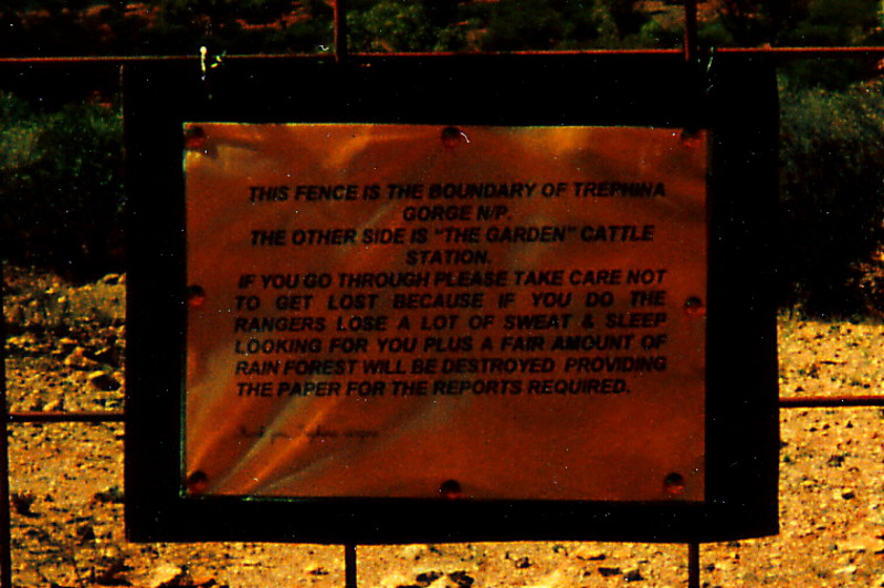 An amusing ranger's sign in Trephina Gorge