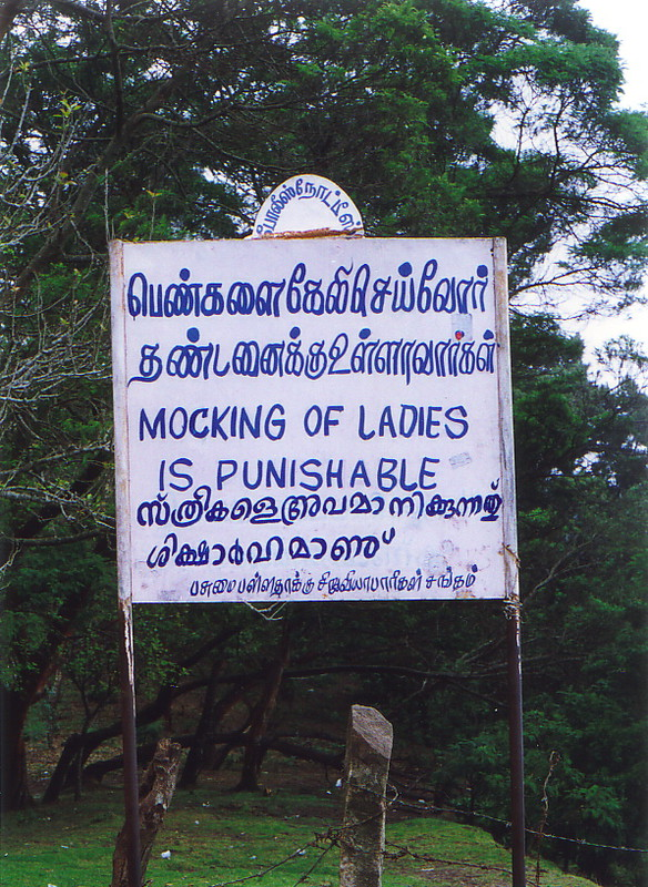 A sign saying 'Mocking of ladies is punishable'